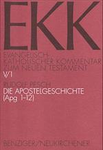 Die Apostelgeschichte (Apg 1-12) af Rudolf Pesch