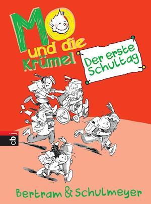 Mo und die Krümel 01 - Der erste Schultag