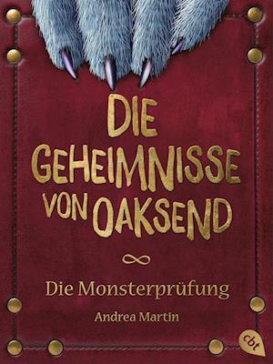 Die Geheimnisse von Oaksend - Monsterprüfung