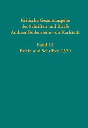 Kritische Gesamtausgabe der Schriften und Briefe Andreas Bodensteins von Karlstadt
