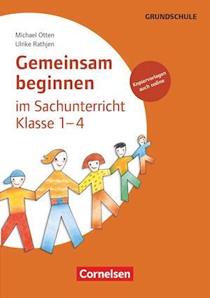 Gemeinsam beginnen - Sachunterricht: Klasse 1-4