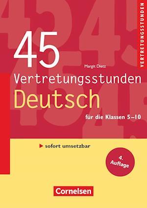 Vertretungsstunden 5.-10. Schuljahr. 45 Vertretungsstunden Deutsch