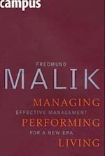 Managing Performing Living
