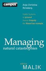 Managing Natural Catastrophies (Campus Verlag Editionmalik)