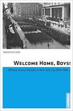 Welcome Home, Boys!