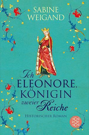 Ich, Eleonore, Königin zweier Reiche