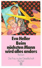 Beim Nachsten Mann Wird Alles Anders af Eva Heller