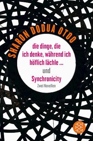 die dinge, die ich denke, während ich höflich lächle ... und Synchronicity