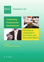 Continuing Professional Development (IFLA Publications, nr. 126)