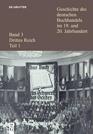 Geschichte Des Deutschen Buchhandels Im 19. Und 20. Jahrhundert. Band 3