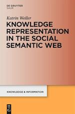 Knowledge Representation in the Social Semantic Web (Knowledge and Information)