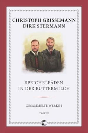 Speichelfaeden in der Buttermilch af Dirk, Grissemann Stermann Christoph