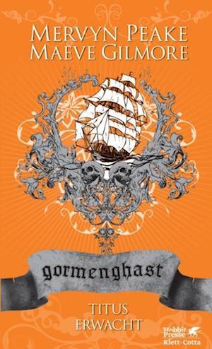 Gormenghast / Titus erwacht af Maeve, Peake Gilmore Mervyn