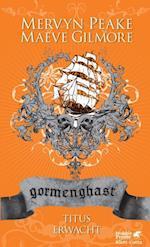 Gormenghast / Titus erwacht
