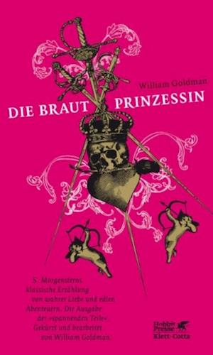 Die Brautprinzessin af William Goldman