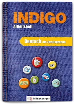 INDIGO - Arbeitsheft 1: Deutsch als Zweitsprache