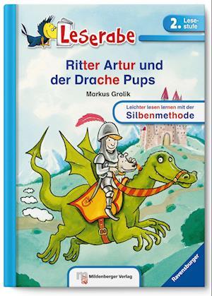Leserabe - Ritter Artur und der Drache Pups