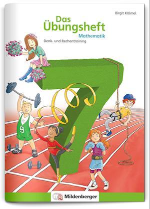 Das Übungsheft Mathematik 7
