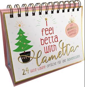 I feel better with lametta. Der besondere Adventskalender