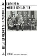 Schule Der Nationalen Ethik (Beitraege Zur Geschichte Des Deutschunterrichts, nr. 28)