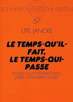 Le Temps-Qu'il-Fait, Le Temps-Qui-Passe (Bonner Romanistische Arbeiten, nr. 57)