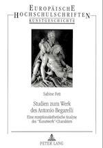 Studien Zum Werk Des Antonio Begarelli (Europaeische Hochschulschriften European University Studie, nr. 271)
