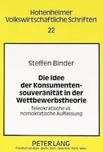 Die Idee Der Konsumentensouveraenitaet in Der Wettbewerbstheorie (Global Dialogue Expo 2000, nr. 22)