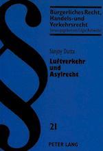 Luftverkehr Und Asylrecht (European University Studies Series V Economics and Managem, nr. 21)