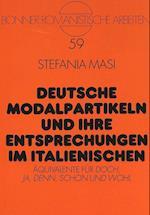 Deutsche Modalpartikeln Und Ihre Entsprechungen Im Italienischen (Bonner Romanistische Arbeiten, nr. 59)