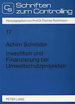 Investition Und Finanzierung Bei Umweltschutzprojekten af Achim Schroder