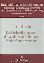 Das Nacherfuellungsrecht Des Verkaeufers Bei Kauf- Und Werklieferungsvertraegen (Internationalrechtliche Studien, nr. 5)