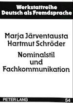 Nominalstil Und Fachkommunikation (Werkstattreihe Deutsch ALS Fremdsprache, nr. 54)