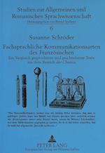 Fachsprachliche Kommunikationsarten Des Franzoesischen (Studien Zur Allgemeinen Und Romanischen Sprachwissenschaft, nr. 6)