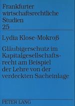 Glaeubigerschutz Im Kapitalgesellschaftsrecht Am Beispiel Der Lehre Von Der Verdeckten Sacheinlage (Frankfurter Wirtschaftsrechtliche Studien, nr. 25)