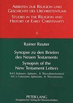 Synopse Zu Den Briefen Des Neuen Testaments. Synopsis of the New Testament Letters (Arbeiten Zur Religion Und Geschichte Des Urchristentums St, nr. 5)