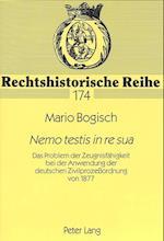 Nemo Testis in Re Sua (Rechtshistorische Reihe, nr. 174)