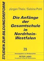 Die Anfaenge Der Gesamtschule in Nordrhein-Westfalen (Studien Zur Bildungsreform, nr. 29)
