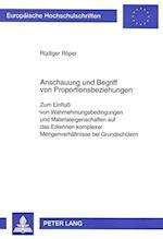 Anschauung Und Begriff Von Proportionsbeziehungen (EUROPAISCHE HOCHSCHULSCHRIFTEN REIHE VI, PSYCHOLOGIE, nr. 586)