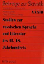 Studien Zur Russischen Sprache Und Literatur Des 11.-18. Jahrhunderts (Beitreage Zur Slavistik, nr. 33)