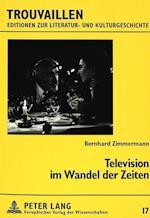 Television Im Wandel Der Zeiten