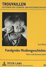 Fundgrube Mediengeschichte af Karl Riha