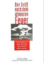 Der Griff Nach Dem Atomaren Feuer
