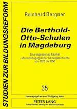 Die Berthold-Otto-Schulen in Magdeburg (Studien Zur Bildungsreform, nr. 35)