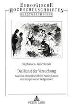 Die Kunst Der Versuchung (Europaeische Hochschulschriften European University Studie, nr. 311)