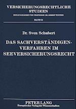 Das Sachverstaendigenverfahren Im Seeversicherungsrecht (Versicherungsrechtliche Studien, nr. 52)