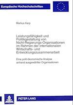 Leistungsfaehigkeit Und Politikgestaltung Von Nicht-Regierungs-Organisationen Im Rahmen Der Internationalen Wirtschafts- Und Entwicklungszusammenarbei (Europaeische Hochschulschriften European University Studie, nr. 351)