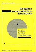 Die Rede - Der Text - Die Praesentation (European University Studies Series V Economics and Managem, nr. 1)