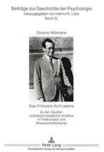 Das Fruehwerk Kurt Lewins (European University Studies: Series XX: Philosophy, nr. 16)