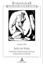 Bettler Des Wortes (Europaische Hochschulschriften Reihe I Deutsche Sprache Un, nr. 1667)