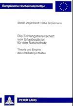 Die Zahlungsbereitschaft Von Urlaubsgaesten Fuer Den Naturschutz (Europaeische Hochschulschriften European University Studie, nr. 2294)
